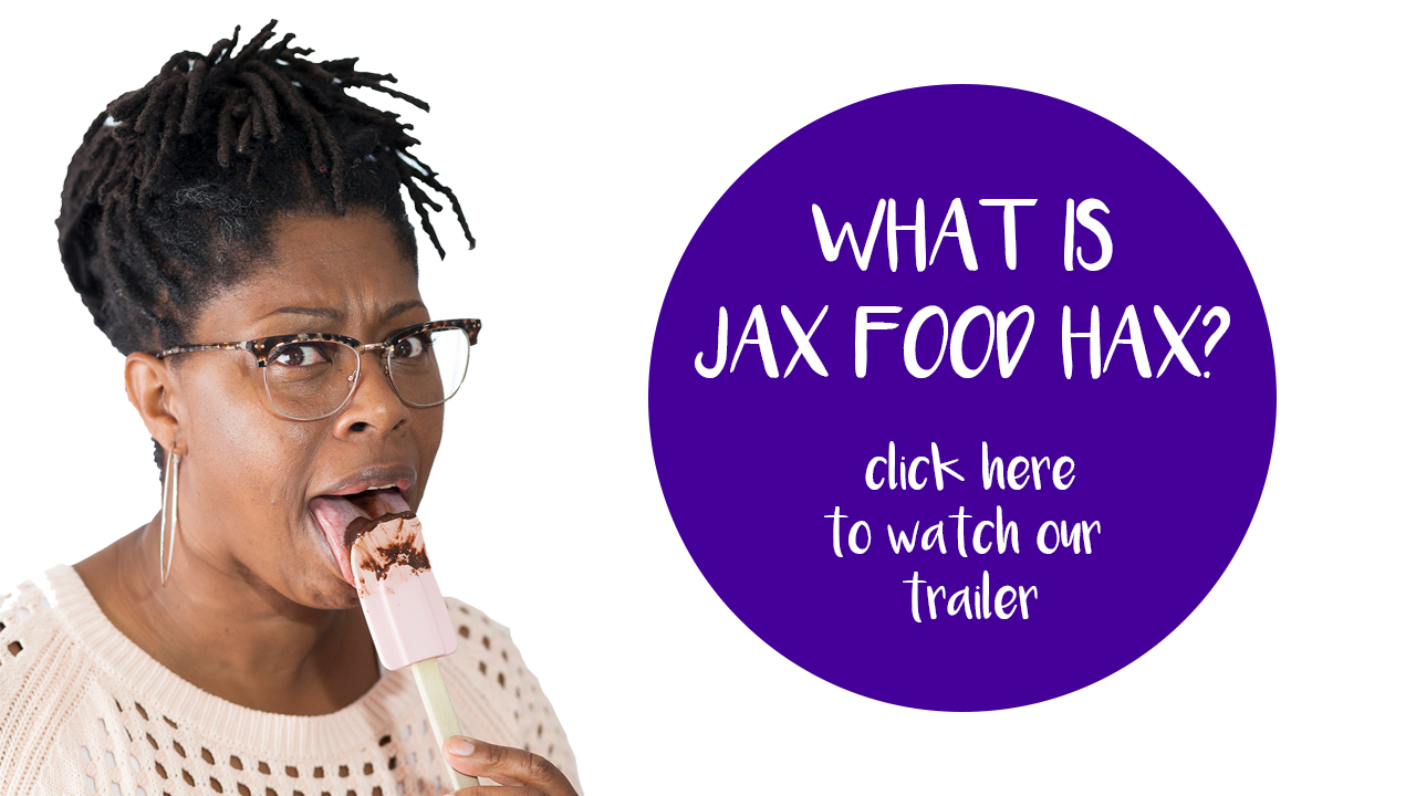 What is Jax Food Hax? Find out more - www.jaxfoodhax.com - image by Daniela Aebli
